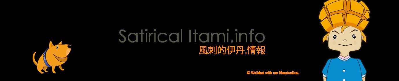 Satirical Itami.info