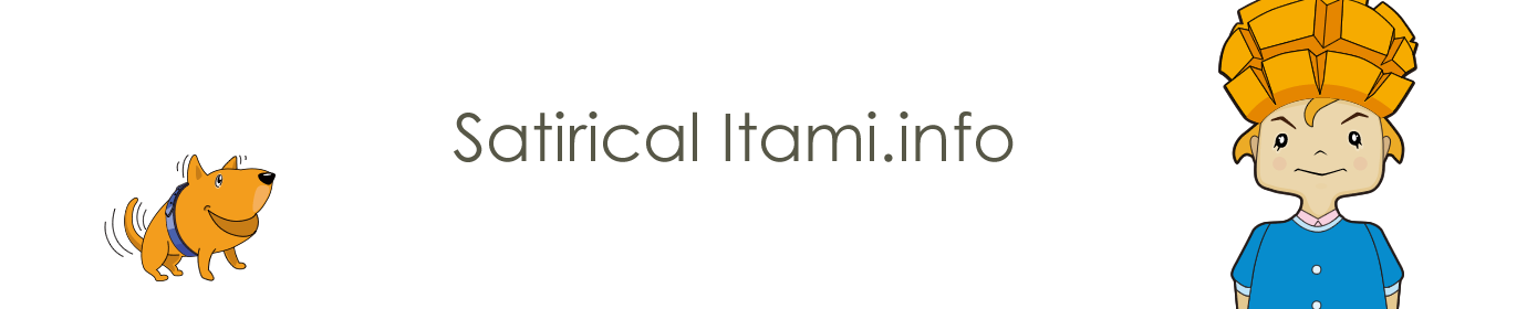 Satirical Itami.info : 風刺的伊丹.情報